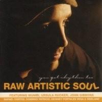 Purchase RAW ARTISTIC SOUL - You Got Rhythm Too