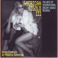 Purchase VA-American Gigolo III - Mixed & Compiled By Princess Superstar