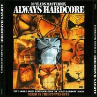 Purchase VA - Always Hardcore 10 Years Mastermix Mixed by Yhe Stunned Guys CD2