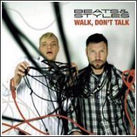 Purchase Beats & Styles - Walk, Don't Talk