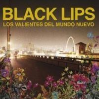 Purchase Black Lips - Los Valientes Del Mundo Nuevo