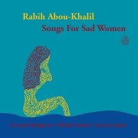 Purchase Rabih Abou-Khalil - Songs For Sad Women