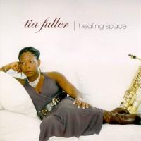 Purchase Tia Fuller - Healing Space