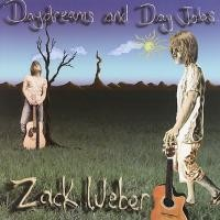 Purchase Zack Weber - Daydreams and Day Jobs
