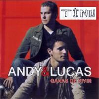 Purchase Andy & Lucas - Ganas De Vivir
