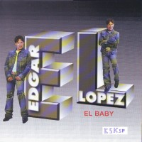 Purchase edgar lopez - el baby