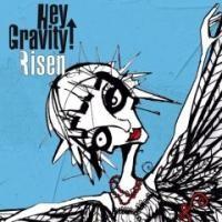 Purchase Hey Gravity - Risen