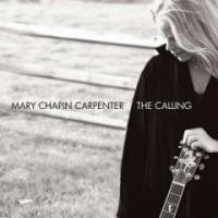 Purchase Mary Chapin Carpenter - The Calling