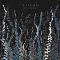 Purchase Pelican - City Of Echoes