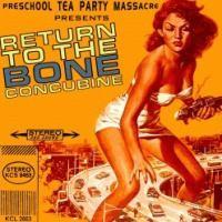 Purchase Preschool Tea Party Massacre - Return To The Bone Concubine
