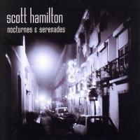 Purchase Scott Hamilton - Nocturnes and Serenades