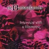Purchase Barbarellatones - Interview With a Glampire