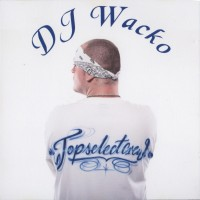 Purchase VA - DJ Wacko-TopSelectCrew