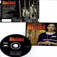 Purchase Bullet - Str8 From Tha Streets