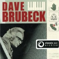 Purchase Dave Brubeck - Classic Jazz Archive CD1