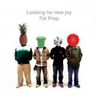 Purchase Fat Prop - Looking For New Joy