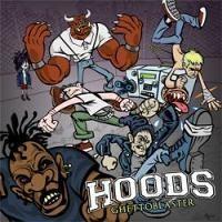 Purchase Hoods - Ghettoblaster