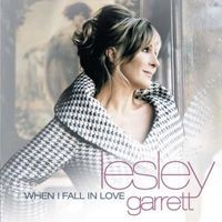 Purchase Lesley Garrett - When I Fall In Love
