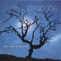 Purchase OSGOODS - Smother & Shrink