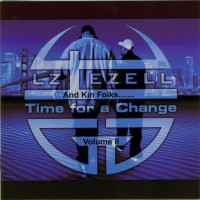 Purchase VA - LZ, Ezell And Kin Folks Present Time For A Change Vol 2