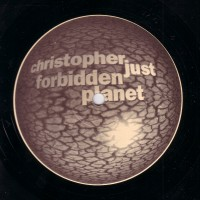 Purchase Christopher Just - Forbidden Planet Vinyl