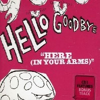 Purchase Hellogoodbye - Here (In Your Arms)
