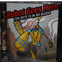 Purchase Robot Goes Here - The Byte Is In My Blood