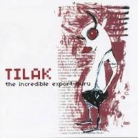 Purchase Tilak - The Incredibile Export-Guru