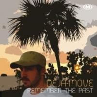 Purchase Deja-Move - Remember The Past