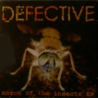 Purchase Defective - March of the Insects (EP)