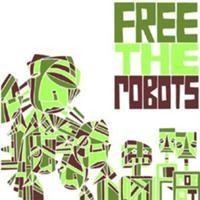 Purchase Free the Robots - Free The Robots