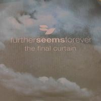 Purchase Further Seems Forever - The Final Curtain
