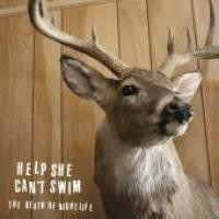 Purchase Help She Can't Swim - The Death of Nightlife