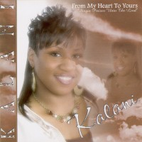 Purchase Kalani - From My Heart to Yours