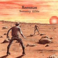 Purchase Moonman - Necessary Alibis