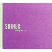 Purchase Shiner - Making Love