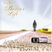 Purchase The Better Life - Last Call Home