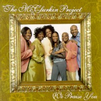Purchase The Mcclurkin Project - We Praise You
