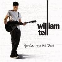 Purchase William Tell - You Can Hold Me Down
