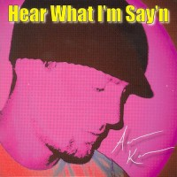 Purchase Aaron Kane - Hear What I'm Say'n