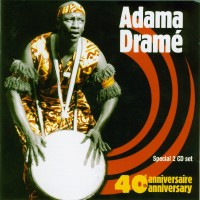 Purchase Adama Drame - 40Th Anniversary CD1