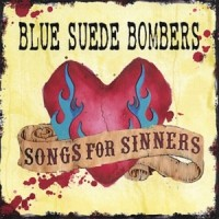 Purchase Blue Suede Bombers - Songs For Sinners