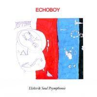 Purchase Echoboy - Elektrik Soul Psymphonie
