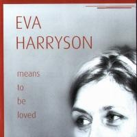 Purchase Eva Harryson - Means to be loved