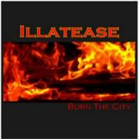 Purchase Illatease - Burn The City