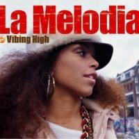 Purchase La Melodia - Vibing High
