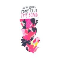 Purchase New Young Pony Club - The Bomb
