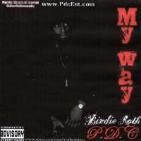 Purchase Birdie Roth - My Way (Bootleg)