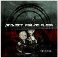 Purchase Project: Failing Flesh - The Conjoined