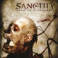Purchase Sanctity - Road To Bloodshed